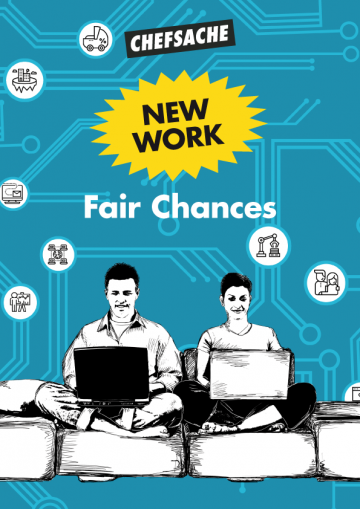 "Cover Chefsache-Report ""New Work - Fair Chances"""
